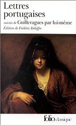 Lettres portugaises / Guilleragues par lui-même
