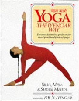Yoga the Iyengar Way: Amazon.es: Mira Mehta, Shyam Mehta ...