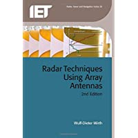 Radar Techniques Using Array Antennas (Iet Radar, Sonar and Navigation, Band 26)