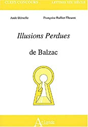 Illusions perdues de Balzac (French Edition)
