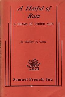 Amazon a hatful of rain 9780573610028 michael v gazzo books a hatful of rain a drama in three acts fandeluxe Image collections