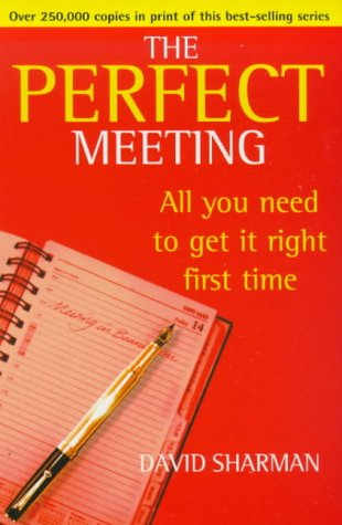 The Perfect Meeting, All you need to get it right the first time