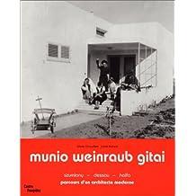 MUNIO WEINRAUB GITAI 1909-1970