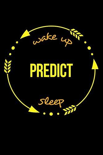 Wake Up Predict Sleep | Gift Notebook for a Fortune Teller, Medium Ruled Journal