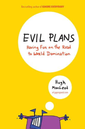 Evil Plans: Having Fun on the Road to World Domination