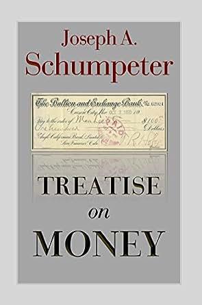 Amazon treatise on money ebook joseph schumpeter fritz karl print list price 3499 fandeluxe Images