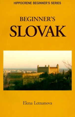 Beginner's Slovak (Hippocrene Beginner's Series) pdf epub