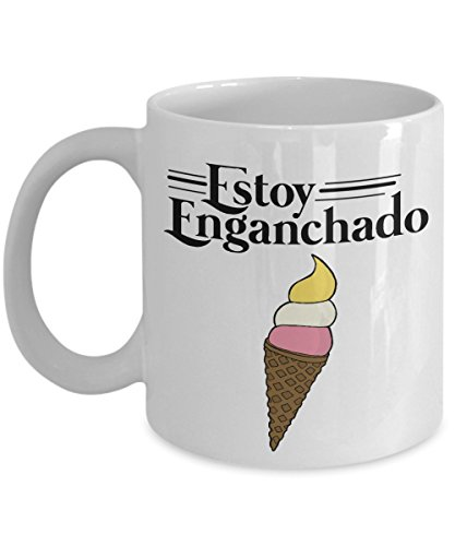 Cute Funny Estoy Enganchado Ice Cream Mexican Style Coffee & Tea Gift Mug Stuff For Spanish Speaking Hispanic Men & Women by Hispanic Culture & Mexican Ice Cream Theme Gifts, Decorations And Party Supplies For Men & Women