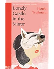 Lonely Castle in the Mirror: The no. 1 Japanese bestseller and Guardian 2021 highlight