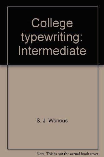 College typewriting: Intermediate