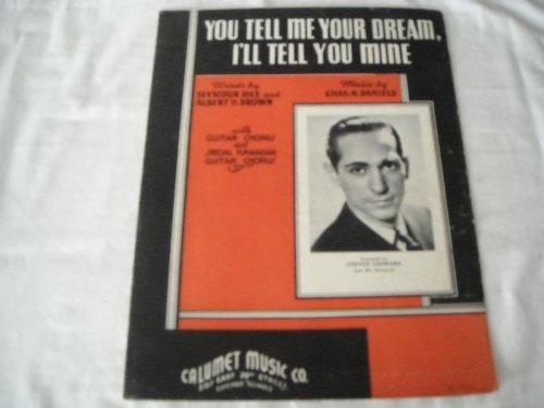 YOU TELL ME YOUR DREAM STEVEN LEONARD 1939 SHEET MUSIC SHEET MUSIC 275