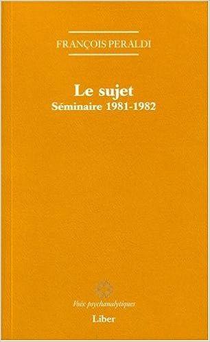 Le sujet - Séminaire 1981-1982 pdf, epub ebook