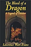 The Blood of a Dragon (Legends of Ethshar)