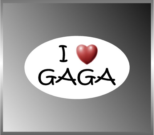 I Love Gaga Lady Gaga Fans Vinyl Euro Decal Bumper Sticker 3