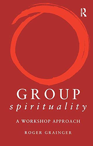 Group Spirituality: A Workshop Approach