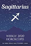 Sagittarius - Weekly 2020 Horoscopes: 52 Week Zodiac Goal Planner 2020