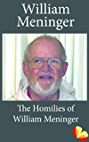 Homilies of William Meninger: Homilies from the Trappists of St. Benedict's Monastery