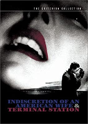 Indiscretion of an American Wife / Terminal Station (The Criterion Collection)