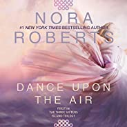 Dance Upon the Air: Three Sisters Island Trilogy, Book 1