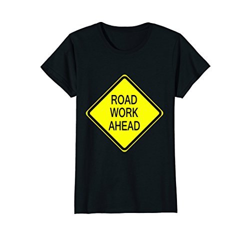 Womens Road Work Ahead Sign Simple Easy Halloween Costume T-Shirt XL Black Easy Halloween Costume T-shirt