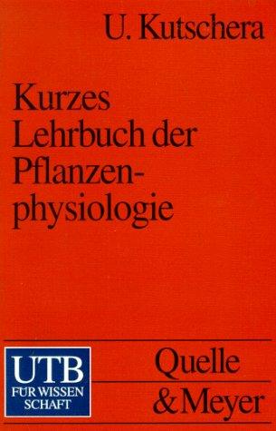 Kurzes Lehrbuch der Pflanzenphysiologie