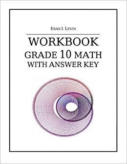 Amazon workbook grade 10 math with answer key amazon workbook grade 10 math with answer key 9781502830319 eran i levin books fandeluxe Image collections