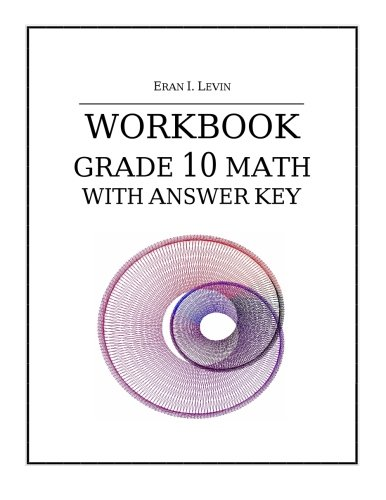 Workbook - Grade 10 Math with Answer Key: Amazon ca: Eran I  Levin