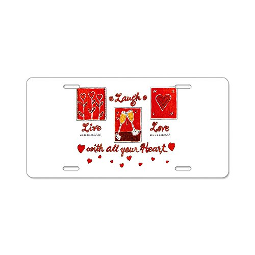 Aluminum License Plate Laugh Live Love With Your Heart