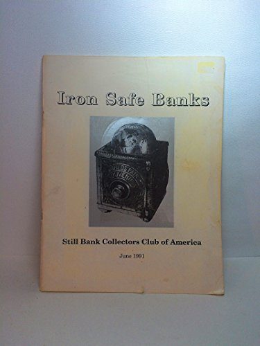 Iron Safe Banks