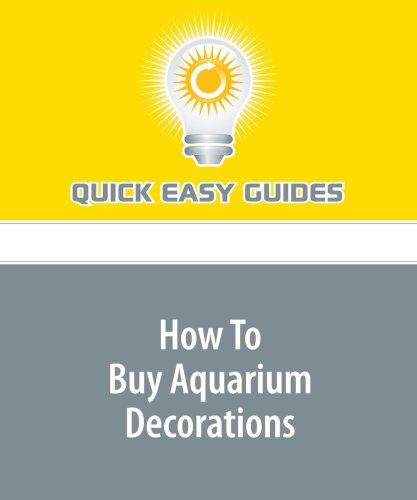 How To Buy Aquarium Decorations ebook