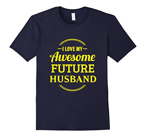 Men's Funny I Love My Awesome Future Husband T-shirt Couple Wife Medium (Back To The Future Couple Costume)