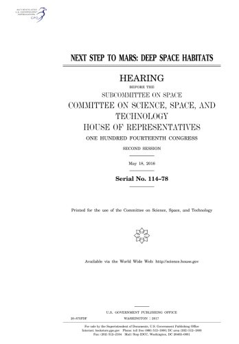Next step to Mars : deep space habitats : hearing before the Subcommittee on Space pdf