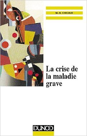 Livres gratuits La Crise de la maladie grave pdf