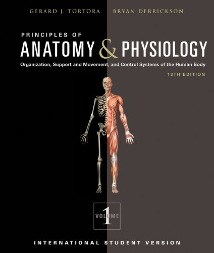 Principles of Anatomy and Physiology: Gerard J. Tortora, Bryan ...