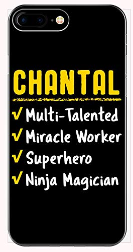 - Chantal Talented Superhero Ninja Miracle Worker Name Pride Funny Saying Gift - Phone Case for iPhone 6+, 6S+, 7+, 8+