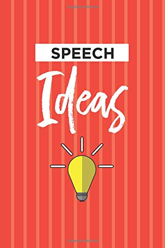 Speech Ideas Notebook: Blank Lined Journal