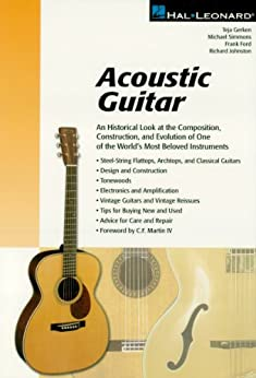 acoustic guitar the composition construction and evolution of one of world 39 s most beloved. Black Bedroom Furniture Sets. Home Design Ideas