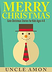 Children's Books: Merry Christmas: Cute Christmas Stories for Kids Ages 4-8, Christmas Jokes, Christmas Coloring Book (Christmas Books for Children) (English Edition)