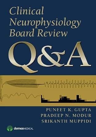 Amazon com: Clinical Neurophysiology Board Review Q&A eBook: Puneet