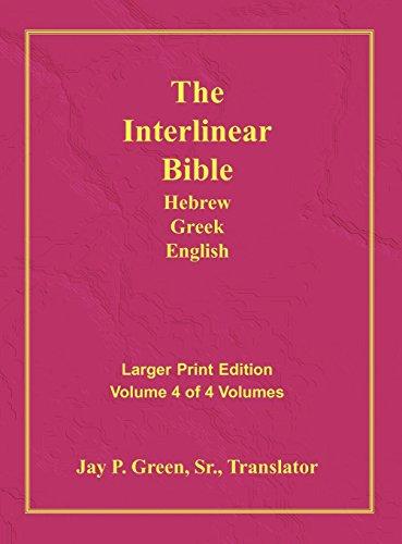 Interlinear Hebrew Greek English Bible-PR-FL/OE/KJV Large Print Volume 4