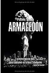 Pasos hacia Armagedón (Spanish Edition) Paperback