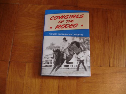 Cowgirls of the Rodeo: Pioneer Professional Athletes (SPS) - Pioneer Outdoor Equipment