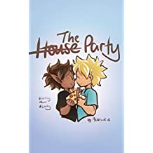 The House Party: Starring Mann and Lucky (Cast Conversations Book 1)