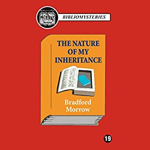 The Nature of My Inheritance Audiobook