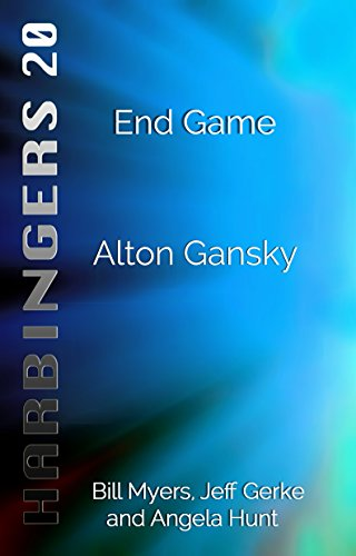 End Game (Harbingers Book 20) by [Gansky, Alton]