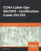 CCNA Cyber Ops SECOPS – Certification Guide 210-255 Front Cover