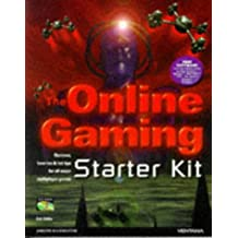 The Online Gaming Starter Kit: Reviews, How-Tos & Hot Tips for All Major Multiplayer Games