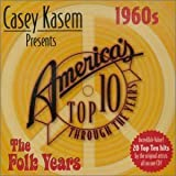Casey Kasem: Top Ten - 60's the Folk Years