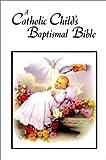 Catholic Child's Baptismal Bible, Washington Gladden, 0882710087
