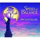 Speed of Balance: A Musical Adventure for Emotional & Mental Rejuvenation